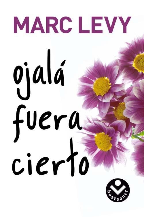 http://unlibroparaestanoche.files.wordpress.com/2011/04/levy-marc-ojala-fuera-cierto.jpg