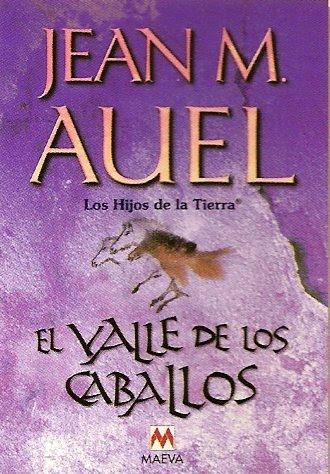El valle de los caballos jean m auel un libro para - El valle de los caballos ...