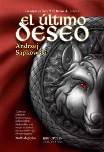 El último deseo (Geralt de Rivia I) - Andrej Sapkowski