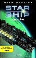 Starship - Motín - Mike Resnick