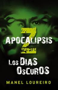 Apocalipsis Z - Los Días Oscuros