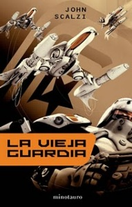 La vieja guardia - John Scalzi