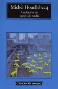 Ampliación del Campo de Batalla - Michael Houellebecq