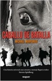 Caballo de Batalla - Michael Morpurgo