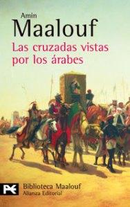 Las Cruzadas vistas por los árabes - Amin Maalouf