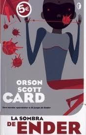 La Sombra de Ender - Orson Scott Card