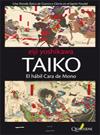 Taiko I El Habil Cara de Mono - Eiji Yoshikawa