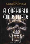 El que habla con los muertos - Brian Lumley