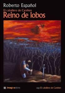 Reino de Lobos - Roberto Español