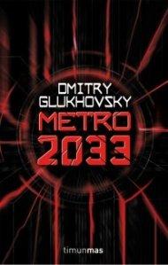 Metro 2033 - Dmitri Glukhovsky