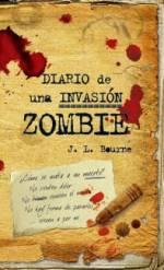 Diario de una invasión Zombi - J.L. Bourne