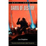 Dawn of Destiny - Lee Stephen