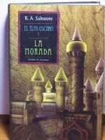La Morada - R.A. Salvatore