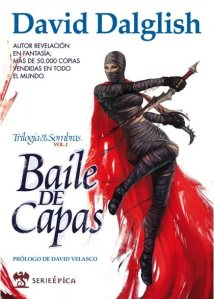Baile de Capas - David Dalglish