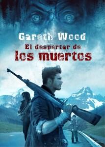 El Despertar de los Muertos - Gareth Wood
