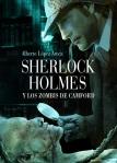 Sherlock Holmes y los Zombis de Camford - Alberto López Aroca