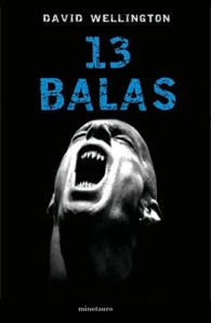 13 Balas - David Wellington