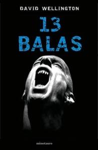 13 Balas - David Wellington