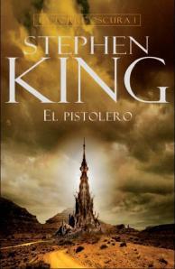 Torre Oscura 1 El Pistolero - Stephen King