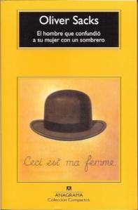 El hombre que confundió a su mujer con un sombrero - Oliver Sacks