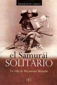 El Samurai Solitario - William Scott Wilson