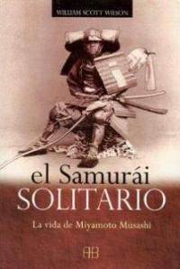 El Samurai Solitario - William Scott Wilson