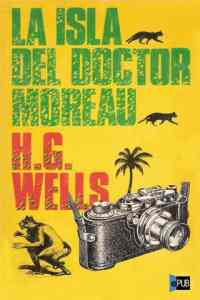 La Isla del Doctor Moreau - HG Wells