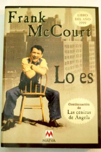 Frank McCourt - Las cenizas de Ángela / Lo es / El profesor Lo-es-frank-mccourt