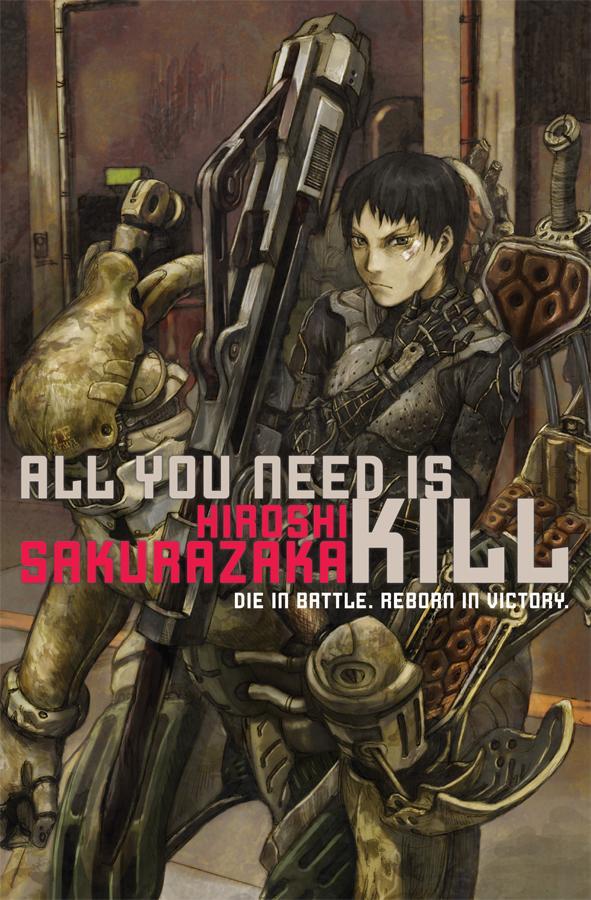 All you need is kill - Todo lo que necesitas es Matar - Al filo del Mañana - Hiroshi Sakurazaka (1/2)