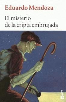 El Misterio de la Cripta Embrujada - Eduardo Mendoza