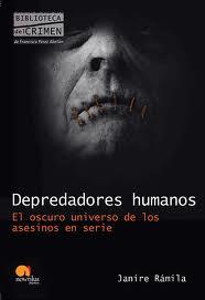 Depredadores humanos - Janire Rámila (1/2)