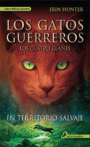 Los Gatos guerreros 1 En territorio Salvaje - Erin Hunter