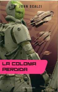 La Colonia Perdida - John Scalzi