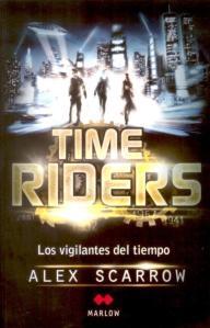 Time Riders Los Vigilantes del tiempo - Alex Scarrow