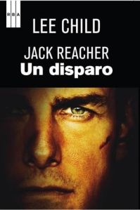 Un Disparo Jack Reacher - Lee Child
