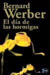 El día de las Hormigas - Bernard Werber
