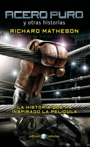 Acero Puro - Richard Matheson