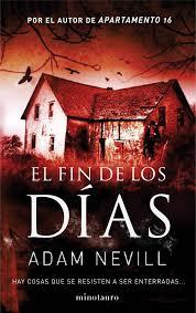El Fin de los Dias - Adam Nevill