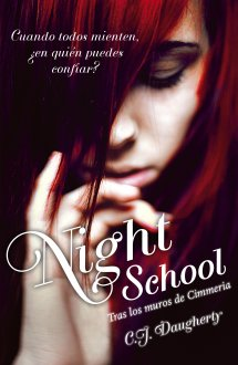 Night School Tras los Muros de Cimmeria - C.J. Daughtery