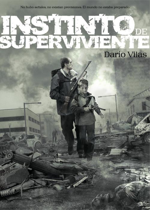 Instinto de Superviviente - Dario Vilas