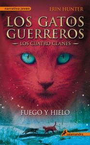 Los Gatos Guerreros II -Fuego y hielo - Erin Hunter