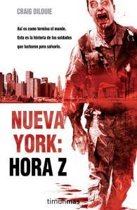 Nueva York Hora Z - Craig Dilouie