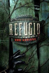 Refugio - Razorland II - Ann Aguirre