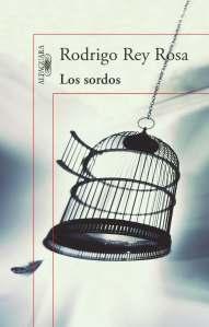 Los Sordos - Rodrigo Rey Rosa