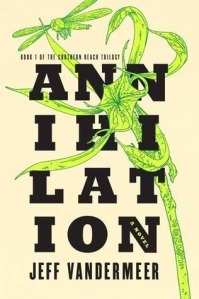 Annihilation - Jeff Vandermer