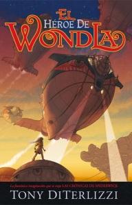 El Héroe de Wondla - Tony DiTerlizzi