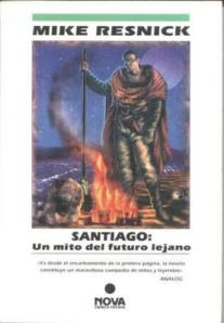 Santiago - Mike Resnick