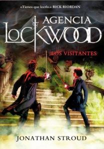 Agencia Lockwood 1 Los visitantes - Jonathan Stroud