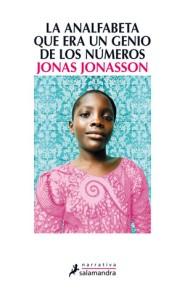La Analfabeta que era un genio de los números - Jonas Jonasson