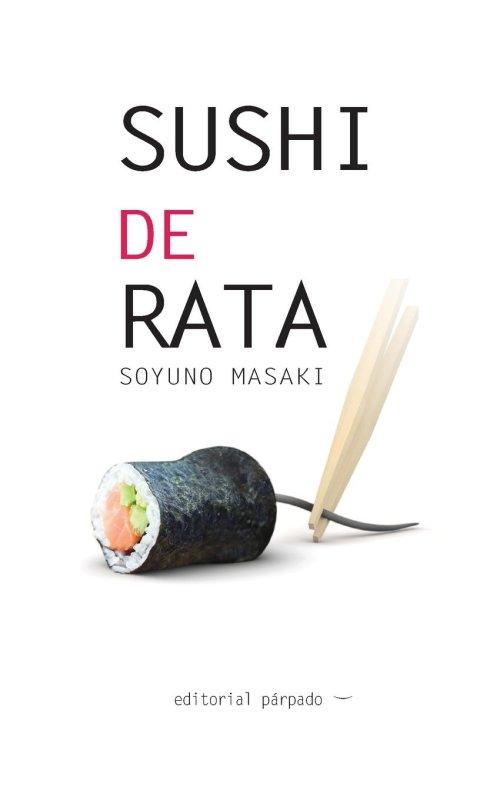 Sushi de Rata - Soyuno Masaki